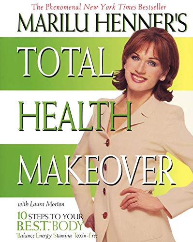 9780060988784: Marilu Henner's Total Health Makeover