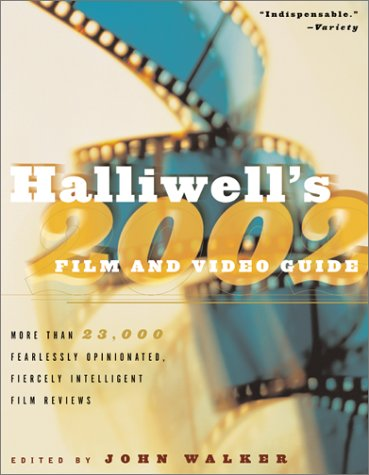 Halliwell's Film and Video Guide 2002 (Hallowell's Film & Video Guide, 2002) (0060988843) by Leslie Halliwell