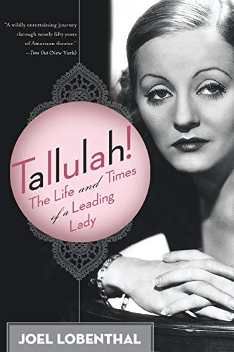 9780060989064: Tallulah!: The Life and Times of a Leading Lady