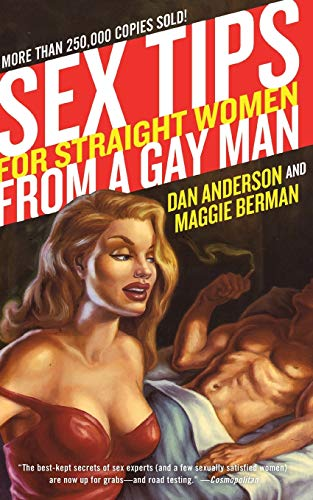 9780060989095: Sex Tips for Straight Women from a Gay Man