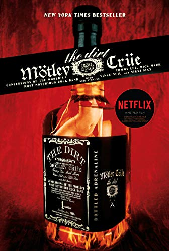 9780060989156: Motley Crue: The Dirt : Confessions of the World's Most Notorious Rock Band
