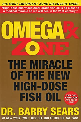 9780060989194: The Omega Rx Zone: The Miracle of the New High-Dose Fish Oil (The Zone)