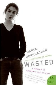 9780060994495: WASTED : A Memoir of Anorexia and Bulimia [ 1st ]