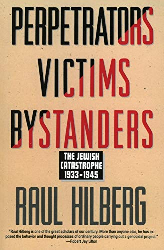 9780060995072: Perpetrators Victims Bystanders: The Jewish Catastrophe, 1933-1945