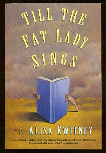 9780060995119: Till the Fat Lady Sings