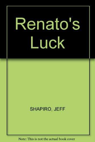 9780060996468: Renato's Luck