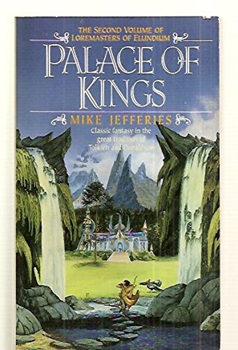 9780061000188: Palace of Kings (Loremasters of Elundium, Book 2)
