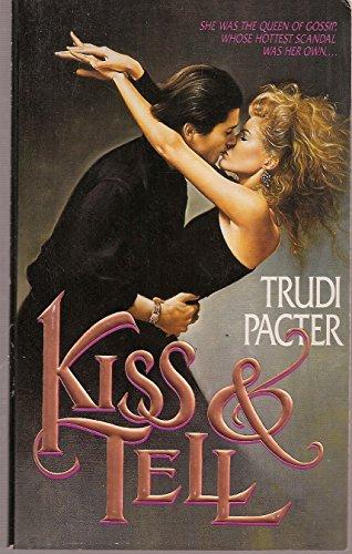 Kiss & Tell: Pacter, Trudi