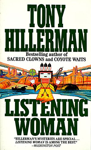 9780061000294: Listening Woman (Joe Leaphorn Novels)
