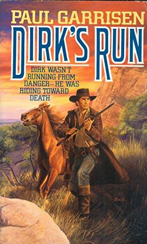 9780061000348: Dirk's Run