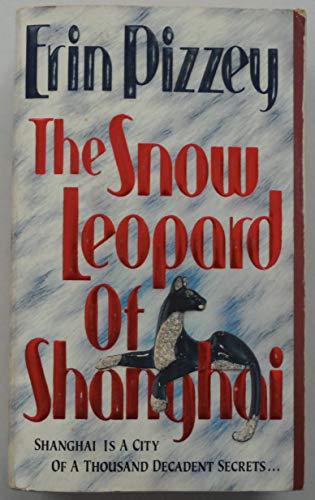 9780061000379: The Snow Leopard of Shanghai