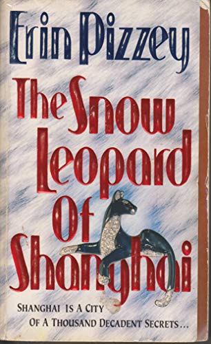 9780061000379: The Snow Leopard of Shanghai