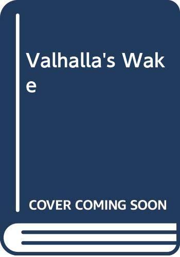 Valhalla's Wake: John Loftus