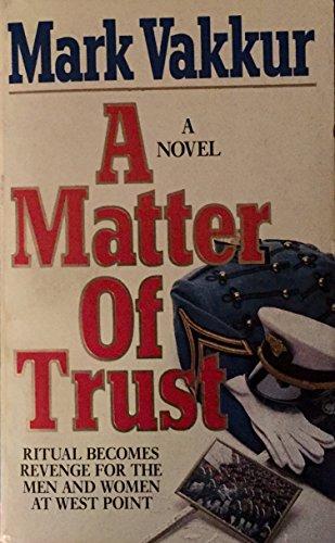 9780061000898: A Matter of Trust
