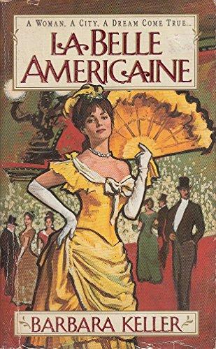 9780061000942: LA Belle Americaine