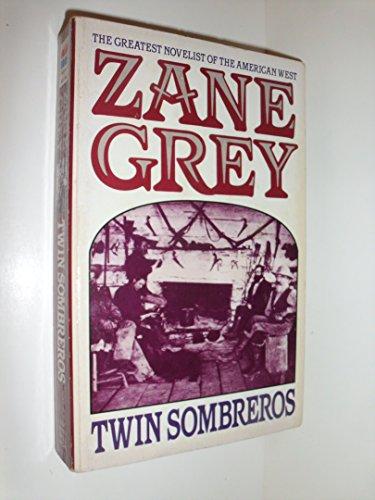 Twin Sombreros: Grey, Zane