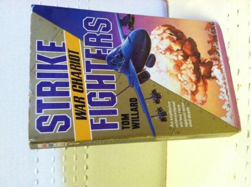 War Chariot (Strike Fighters): Tom Willard
