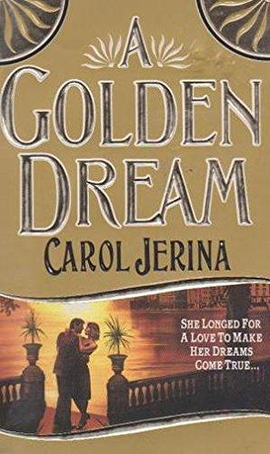9780061001352: A Golden Dream