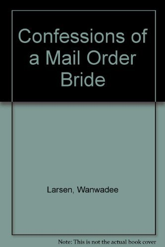 9780061001369: Confessions of a Mail Order Bride