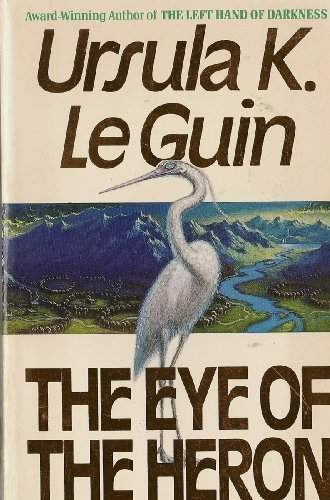 9780061001383: The Eye of the Heron