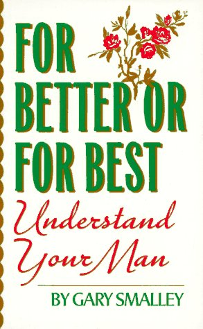 9780061001598: For Better or For Best