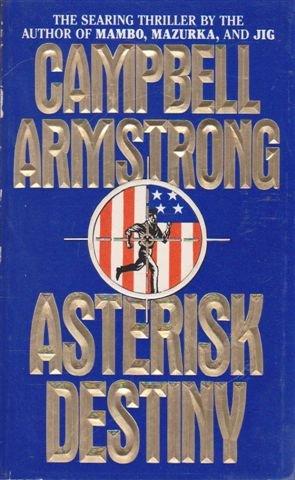 9780061001604: Asterisk Destiny
