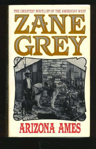 Arizona Ames: Grey, Zane