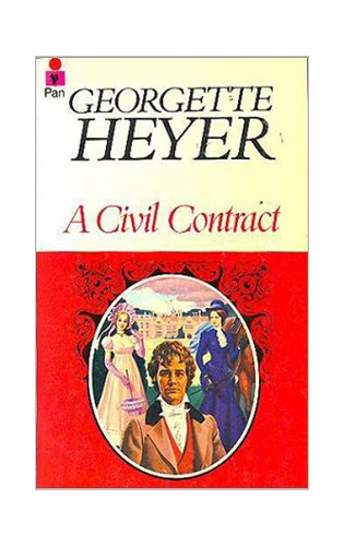 A Civil Contract: Heyer, Georgette