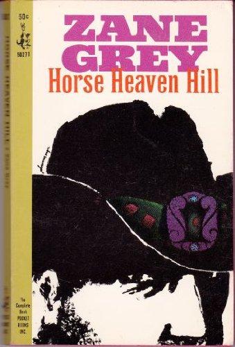 9780061002106: Horse Heaven Hill