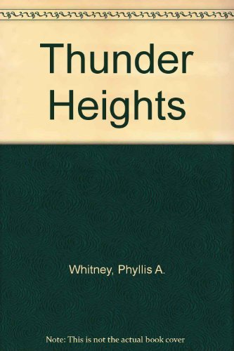 9780061002151: Thunder Heights