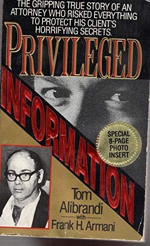 9780061002250: Privileged Information