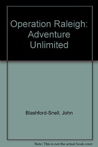 9780061002540: Operation Raleigh: Adventure Unlimited