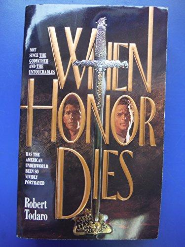 9780061002991: When Honor Dies