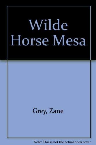 9780061003387: Wild Horse Mesa