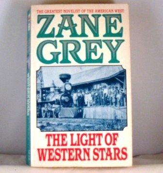 9780061003394: The Light of Western Stars