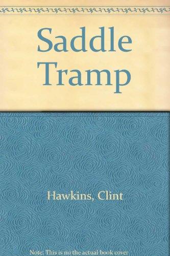 9780061003431: Saddle Tramp