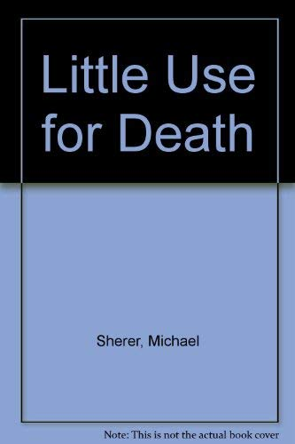 9780061003493: Little Use for Death