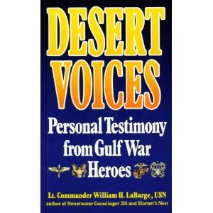 9780061003547: Desert Voices: Personal Testimony from Gulf War Heroes