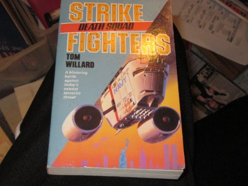 9780061004018: Death Squad (Strike Fighters #9)