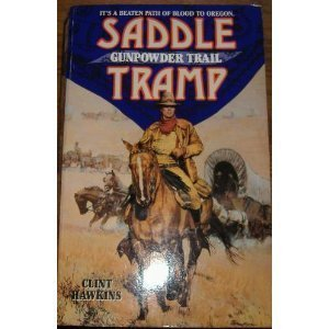 9780061004230: Gunpowder Trail (Saddle Tramp)