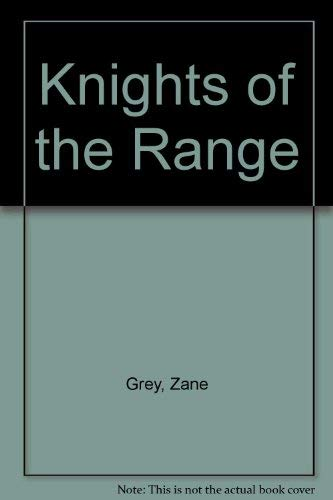 9780061004360: Knights of the Range