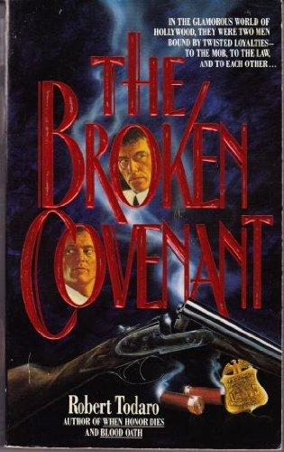 9780061004407: The Broken Covenant