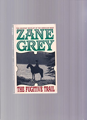 9780061004421: The Fugitive Trail