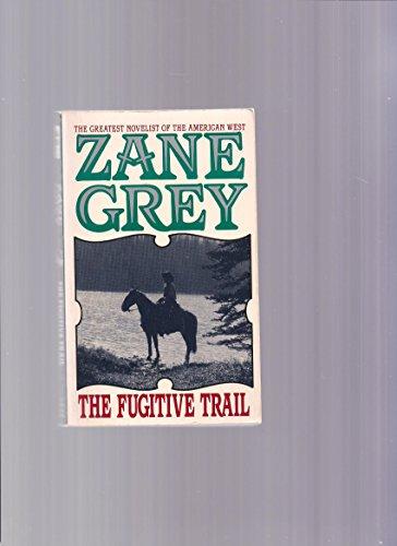 9780061004421: The Fugitive Trail