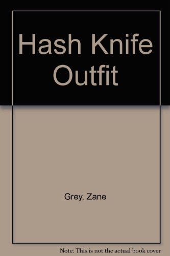 9780061004520: The Hash Knife Outfit