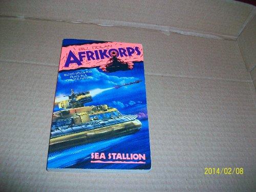 9780061004728: Sea Stallion (Afrikorps, No 4)