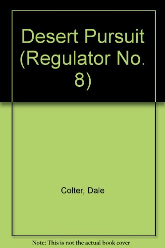 9780061004865: Desert Pursuit: Regulator No. 8