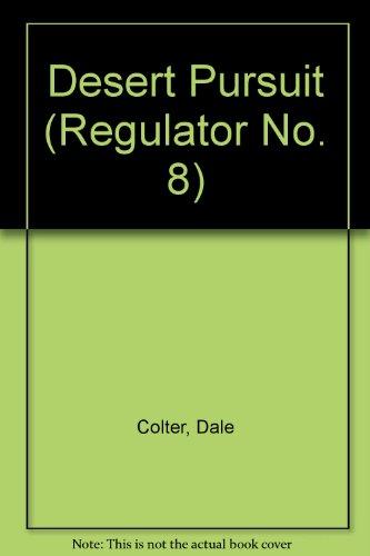 9780061004865: Desert Pursuit (Regulator No. 8)