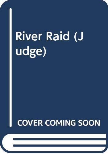 9780061004889: River Raid (Judge)