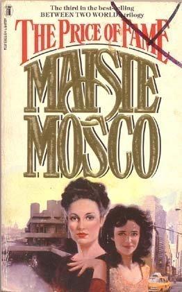 The Price of Fame: Mosco, Maisie